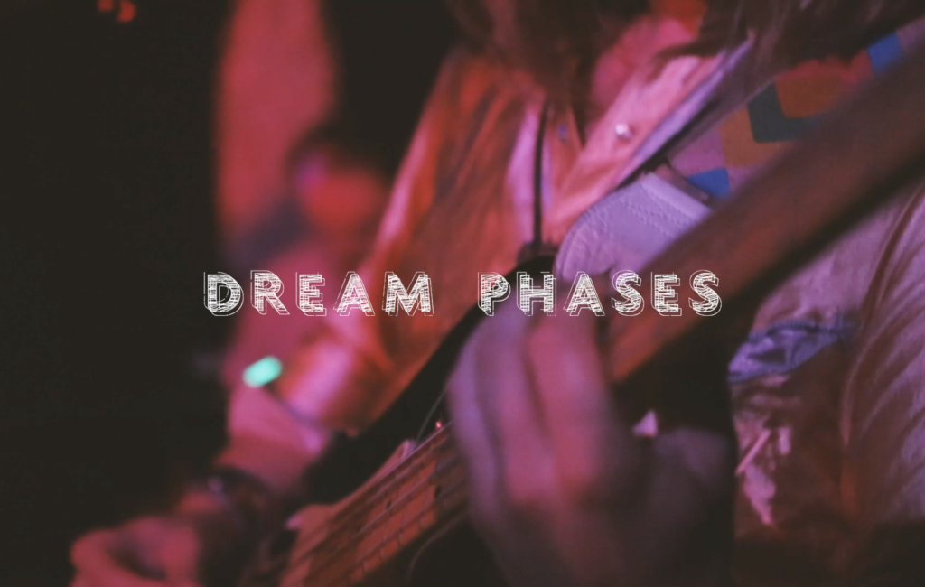 Dream Phases